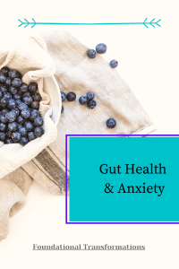 Gut health plays a vital role in anxiety. Improve your gut health, lower your anxiety