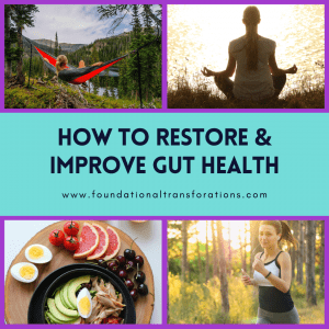 Restore gut health with 4 simple changes in diet and lifestyle