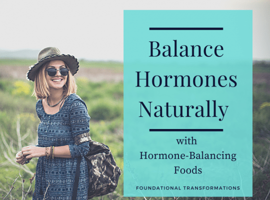 Balance hormones naturally in your body and learn about foods you may consider adding to your hormone-balancing diet right away.